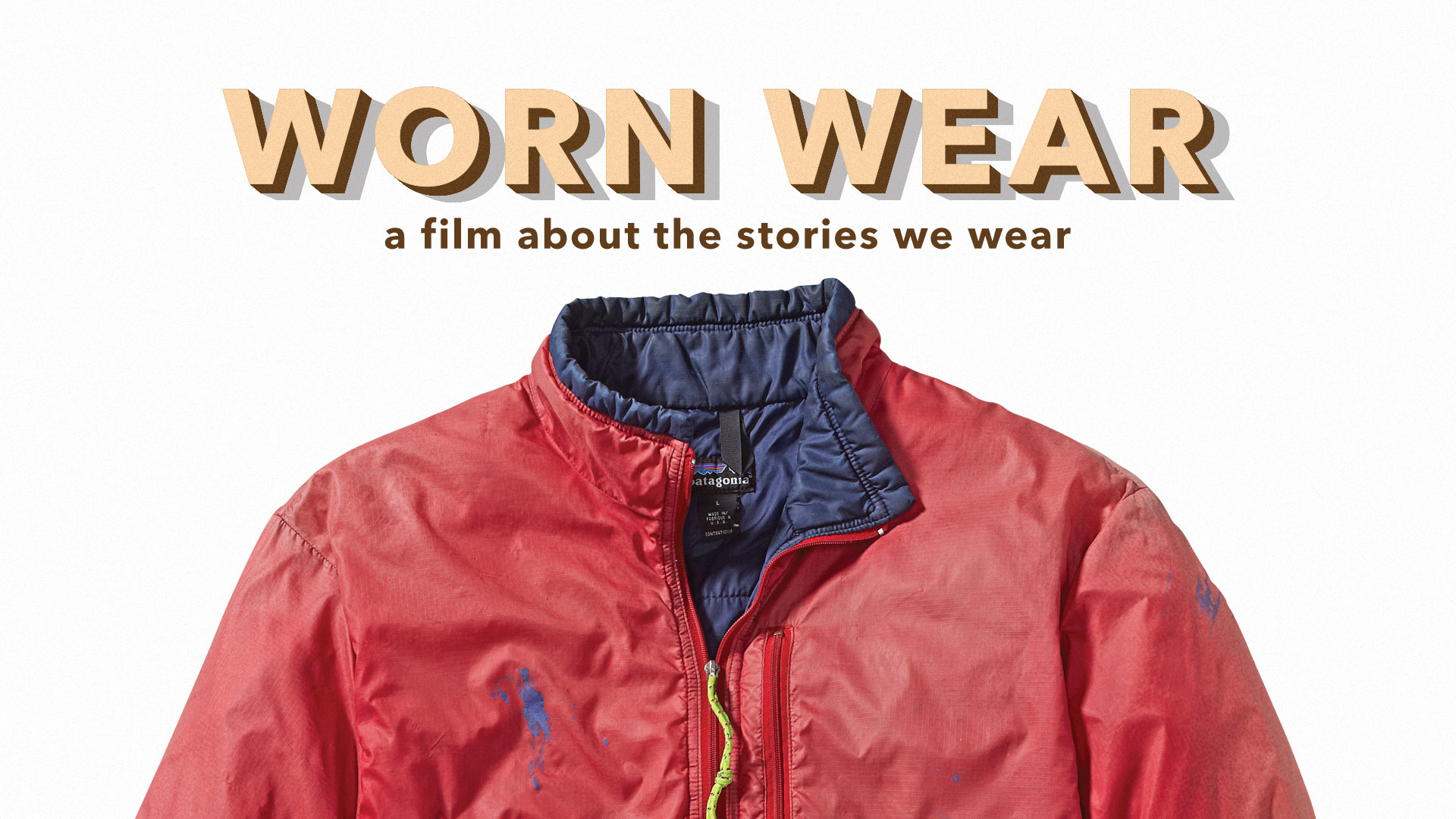 Watch Worn Wear: A Film about the Stories We Wear